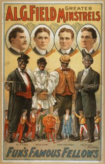 Mistrels-A-poster-from-1907-shows-the-Al-G.-Field-Minstrels-caucasian-men-who-performed-in-blackface-653x1024